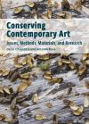 """Conserving Contemporary Art - Issues, Methods, Materials, and Research"" by . Chiantore (author)"