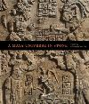 """A Maya Universe in Stone"" by Stephen Houston (editor)"