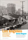 """""""Los Angeles"""" by Anton Wagner (author)"""