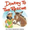 Jacket Image For: Donkey to the Rescue