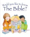 Jacket Image For: Would You Like to Know the Bible?