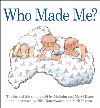 Jacket Image For: Who Made Me?