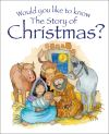 Jacket Image For: Would You Like to Know the Story of Christmas?