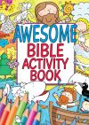Jacket Image For: Awesome Bible Activity Book