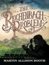 Jacket Image For: The Reichenbach Problem