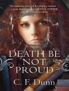 Jacket Image For: Death Be Not Proud