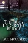 Jacket Image For: The Body Under the Bridge