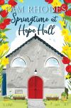 Jacket Image For: Springtime at Hope Hall