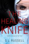 Jacket Image For: The Healing Knife