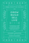 Jacket Image For: Grow, Build, Sell, Live