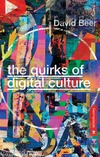 Jacket Image For: The Quirks of Digital Culture