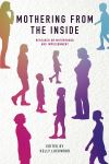 Jacket Image For: Mothering from the Inside