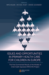 Jacket Image For: Issues and Opportunities in Primary Health Care for Children in Europe