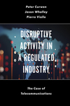 Jacket Image For: Disruptive Activity in a Regulated Industry
