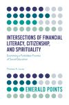Jacket Image For: Intersections of Financial Literacy, Citizenship, and Spirituality