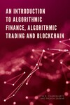 Jacket Image For: An Introduction to Algorithmic Finance, Algorithmic Trading and Blockchain
