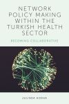 Jacket Image For: Network Policy-Making within the Turkish Health Sector