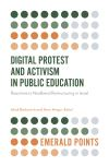 Jacket Image For: Digital Protest and Activism in Public Education