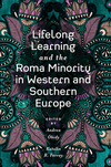 Jacket Image For: Lifelong Learning and the Roma Minority in Western and Southern Europe