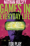 Jacket Image For: Games in Everyday Life