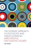 Jacket Image For: The Systematic Approach in Sociology and Niklas Luhmann