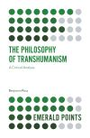 Jacket Image For: The Philosophy of Transhumanism