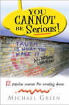 Jacket Image For: You Can't be Serious
