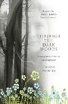 Jacket Image For: THROUGH THE DARK WOODS