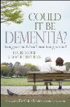 Jacket Image For: Could it be Dementia?