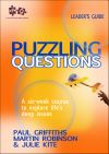 Jacket Image For: Puzzling Questions, Leader's Guide