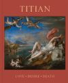 """Titian"" by Matthias Wivel (author)"