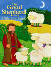 Jacket Image For: The Good Shepherd and the Little Lost Lamb