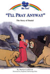 Jacket Image For: I'll Pray Anyway