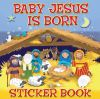 Jacket Image For: Baby Jesus is Born Sticker Book