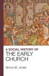Jacket Image For: A Social History of the Early Church