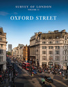 """Survey of London: Oxford Street"" by Andrew Saint (editor)"