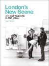 """London's New Scene"" by Lisa Tickner (author)"