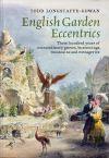 """English Garden Eccentrics"" by Todd Longstaffe-Gowan (author)"