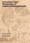 """Systematics and Morphology of American Mosasaurs"" by Dale A. Russell (author)"