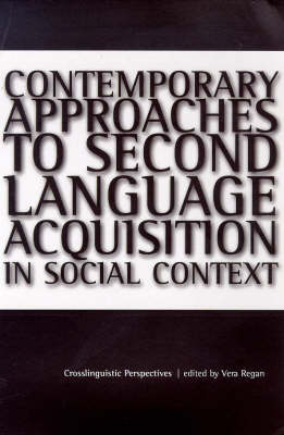 Contemporary Approaches to Second Language Acquisition in Social Context Jacket Image