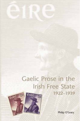 Gaelic Prose in the Irish Free State 1922-1939 Jacket Image