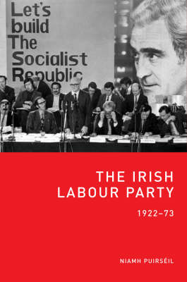 The Irish Labour Party 1922-73 Jacket Image