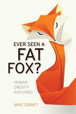 Ever Seen a Fat Fox? Jacket Image