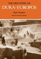 """""""The Discovery of Dura-Europos"""" by Clark Hopkins"""