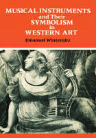 """Musical Instruments and Their Symbolism in Western Art"" by Emanuel Winternitz"