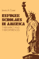 """""""Refugee Scholars in America"""" by Lewis A. Coser"""