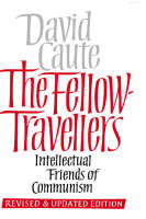 """""""The Fellow-Travellers"""" by David Caute"""