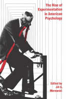 """""""The Rise of Experimentation in American Psychology"""" by Jull G. Morawski"""