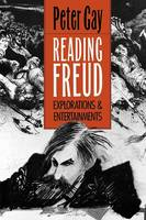 """Reading Freud"" by Peter Gay"