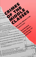 """""""Crimes of the Middle Classes"""" by David Weisburd"""